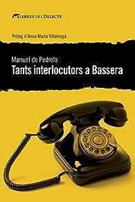Tants interlocutors a Bassera par Manuel de Pedrolo