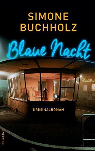 Preisvergleich Produktbild Blaue Nacht: Kriminalroman (suhrkamp taschenbuch)
