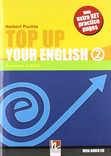 Top Up Your English 2: Grammar & Skills