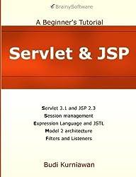 Servlet & JSP: A Beginner's Tutorial by Budi Kurniawan (2016-04-29)