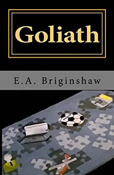 Goliath by [Briginshaw, E.A.]