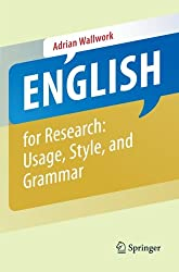 English for Research: Usage, Style, and Grammar (English for Academic Research)