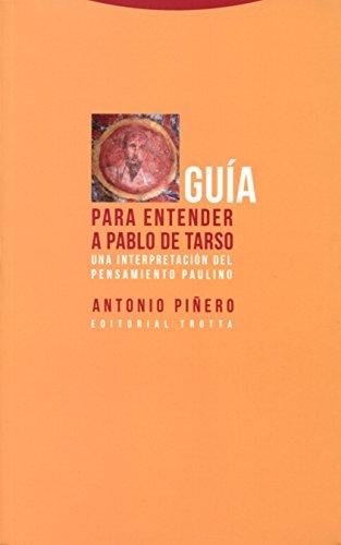 Descargar Libro Guía Para Entender A Pablo De Tarso (Estructuras y procesos. Religión) de Antonio Piñero Sáenz