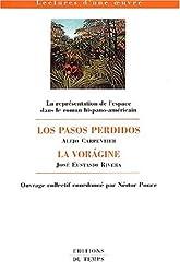 La représentation de l'espace dans le roman hispano-américain : Los Pasos Perdidos suivi de La Voragine