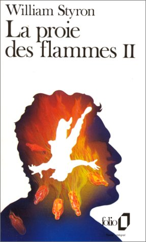 Proie Des Flammes (Folio) par William Styron