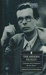 The Hidden Huxley: Contempt and Compassion for the Masses by David Bradshaw (1994-08-03)
