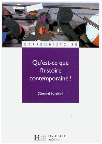 Histoire Contemporaine Politique Et Sociale - Qu'est-ce que l'histoire contemporaine