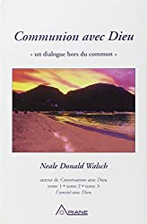 Communion avec Dieu : Un dialogue hors du commun