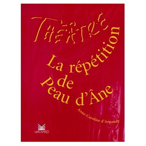 La Répétition de Peau d'Ane