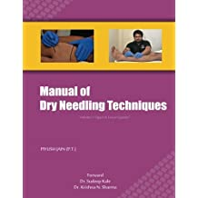 Manual of Dry Needling Techniques: Volume 1