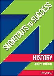 History Junior Certificate (Shortcuts to Success)
