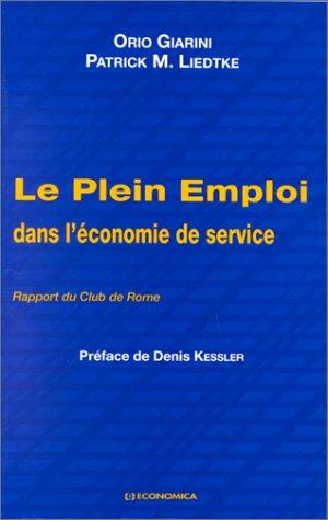 Le plein emploi dans l'économie de service