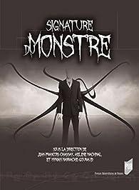 Signatures du monstre par Myriam Marrache-Gouraud