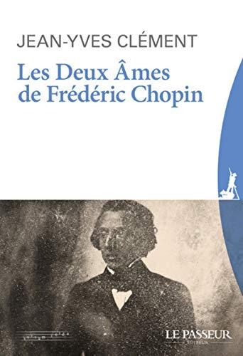 Les deux âmes de Frédéric Chopin par Jean-yves Clement