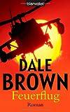 Feuerflug - Dale Brown