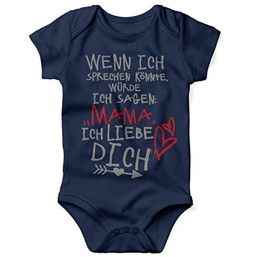 t Spruch für Jungen Mädchen Unisex Kurzarm Wenn ich sprechen könnte würde ich Sagen: Mama ich Liebe Dich | handbedruckt | Handmade with Love, Farbe:Navy, Grösse:86/92 ()