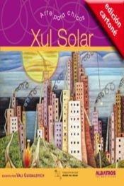 Xul Solar (Arte Para Chicos) por Vali Guidalevich