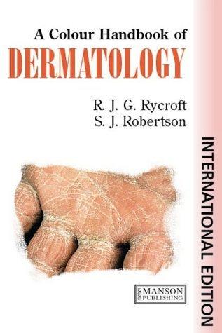 Dermatology: A Colour Handbook, Second Edition by Richard J. G. Rycroft (2002-06-18)
