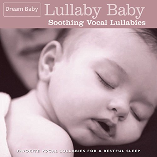 Lullaby Baby: Soothing Vocal L...