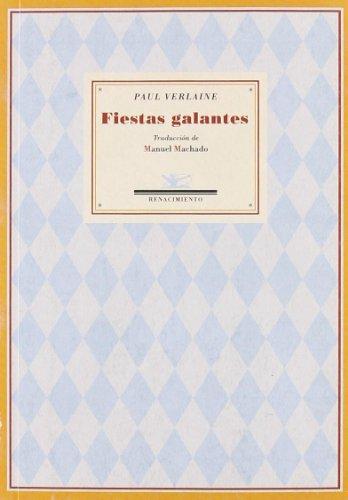 Fiestas Galantes Poemas Saturn (Poesía Universal, Serie menor)