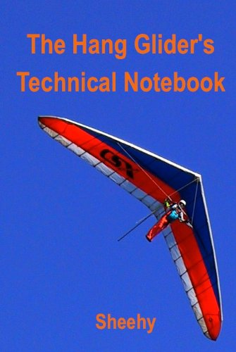 The Hang Glider's Technical Notebook (English Edition)