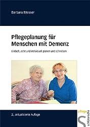 Pflegeplanung für Menschen mit Demenz. Einfach, echt und individuell planen und schreiben