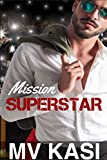 #9: Mission Superstar: A Humorous, Passionate Romance