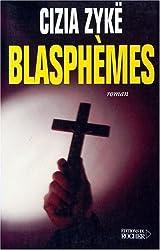 Blasphèmes : Mémoires du diable
