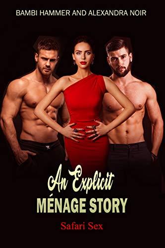 An Explicit Ménage Story - Safari Sex (An Explicit Ménage Story for 2020 Book 6) (English Edition)
