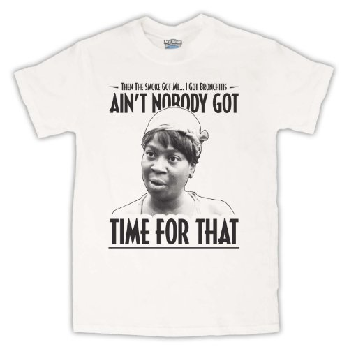 Sweet Brown Ain't Nobody Got Time For That Herren T-Shirt Weis