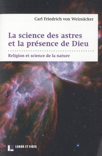 La science des astres et la présence de Dieu: Religion et science de la nature