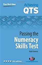 Passing the Numeracy Skills Test (Achieving QTS Series) of Patmore, Mark 4th (fourth) Edition on 17 September 2008