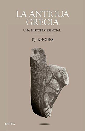 La antigua Grecia. Una historia esencial