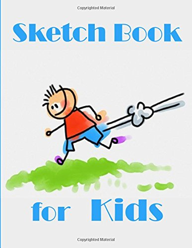 Sketch Book for Kids: Practice Drawing, Paint, Write, Doodle, 8.5 x 11 Large Blank Pages: Notes, Sketching Pad, Creative Diary And Journal por Sketch Book