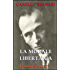 La morale libertaria. Pensieri e scritti (Classici del pensiero anarchico Vol. 2)