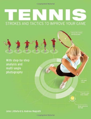 Tennis Strokes and Tactics to Improve Your Game by John Littleford (1-Mar-2010) Paperback par John Littleford