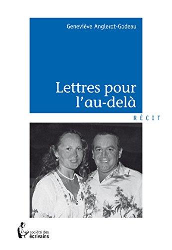 Lettres pour l'au-delà (French Edition)