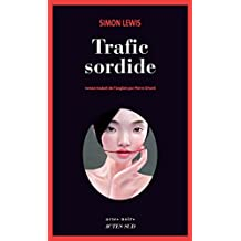 Trafic sordide (Actes noirs) (French Edition)