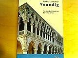 Architekturführer Venedig - Guido Zucconi