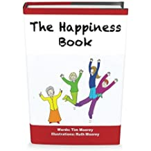 The Happiness Book: The Five Step Illustrated Guide to Being Happy