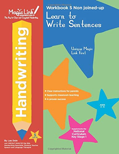 Learn to Write Sentences - Non joined-up (Workbook 5): Unique Magic Link Font