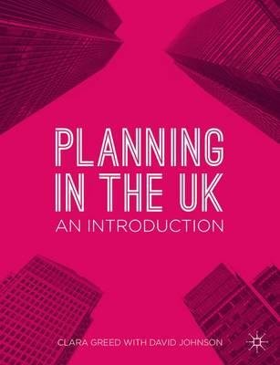 By Greed, Clara ( Author ) [ Planning in the UK: An Introduction By Nov-2014 Hardcover