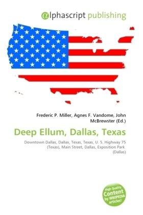Deep Ellum, Dallas, Texas