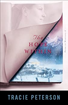 The Hope Within (Heirs of Montana Book #4) par [Peterson, Tracie]