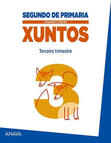 Aprender é Crecer Xuntos, 2 Educación Primaria (Galicia). 3 trimestre por María Isabel Fuentes Zaragoza