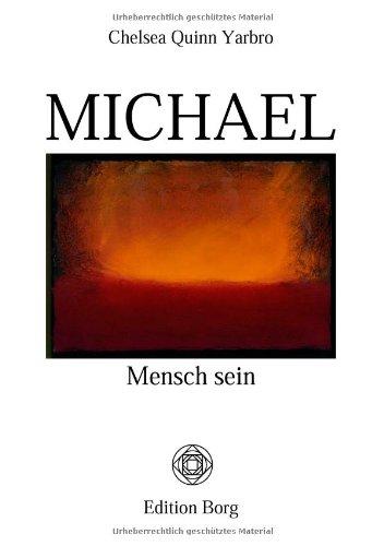 Michael: Mensch sein. Bücher von und über Michael. Bd 1.