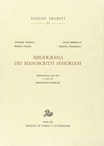 Bibliografia dei manoscritti sessoriani (Sussidi eruditi)