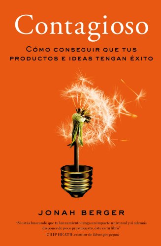 Contagioso: Cómo conseguir que tus productos e ideas tengan éxito (Sin colección)