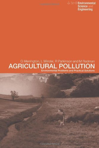 Agricultural Pollution: Environmental Problems and Practical Solutions (Environmental Science and Engineering / Environmental Engineering) by Dr Linton Winder Nfa (2002-08-22)