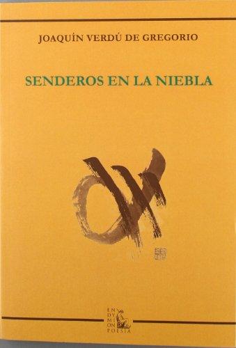 Senderos en la niebla (Poesía) por Joaquín Verdú de Gregorio